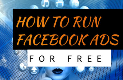 How To Run Facebook Ads For Free